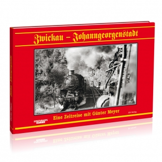 Zwickau - Johanngeorgenstadt