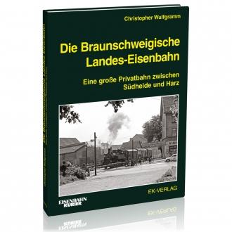 Die Braunschweigische Landes-Eisenbahn