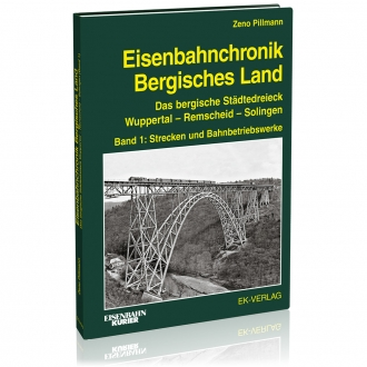 Eisenbahnchronik Bergisches Land - Band 1