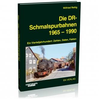 Die DR-Schmalspurbahnen 1965 bis 1990