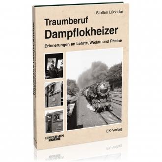 Traumberuf Dampflokheizer