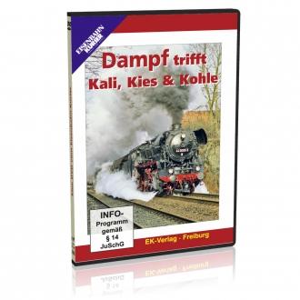 DVD - Dampf trifft Kali, Kies & Kohle