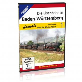 DVD - Die Eisenbahn in Baden-Würrtemberg damals - Teil 1