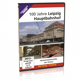 DVD - 100 Jahre Leipzig Hauptbahnhof