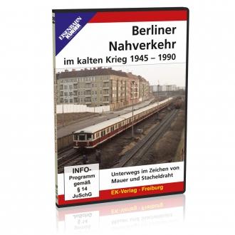DVD - Berliner Nahverkehr im kalten Krieg 1945 - 1990