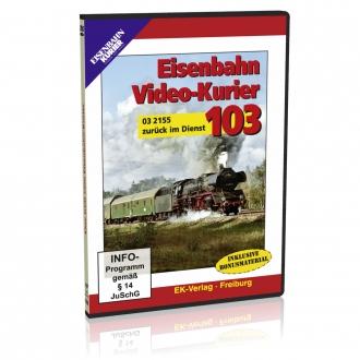 DVD - Eisenbahn Video-Kurier 103