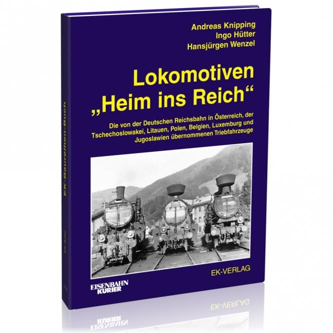 """Lokomotiven """"Heim ins Reich"""""""