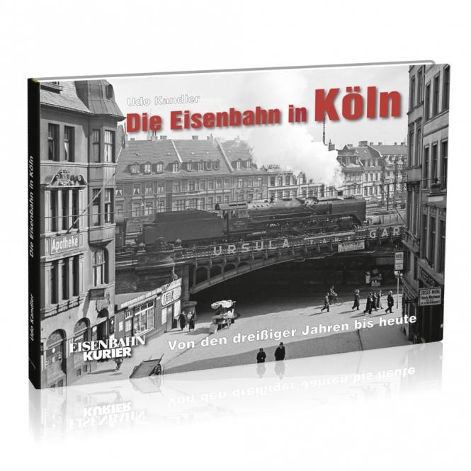 Die Eisenbahn in Köln