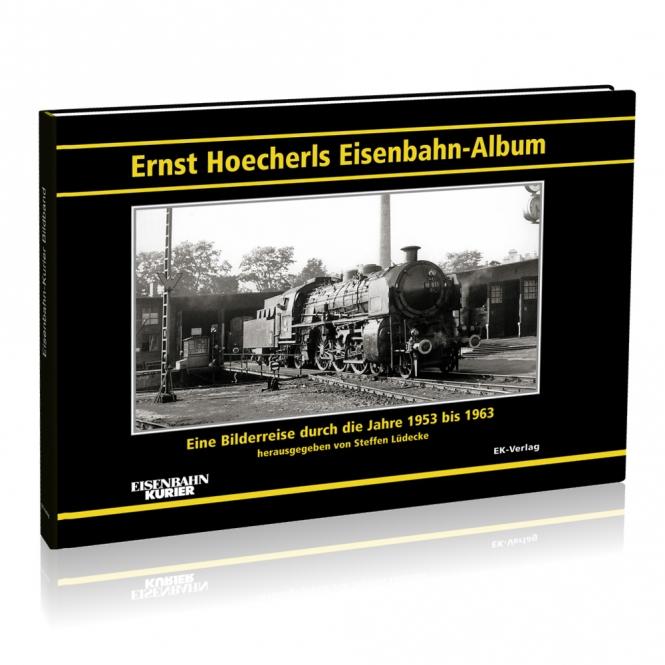 Ernst Hoecherls Eisenbahn-Album