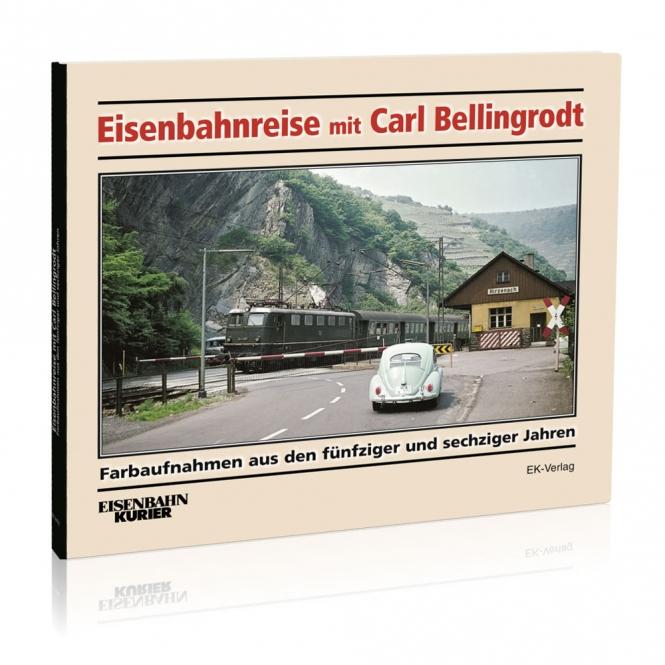 Eisenbahnreise mit Carl Bellingrodt
