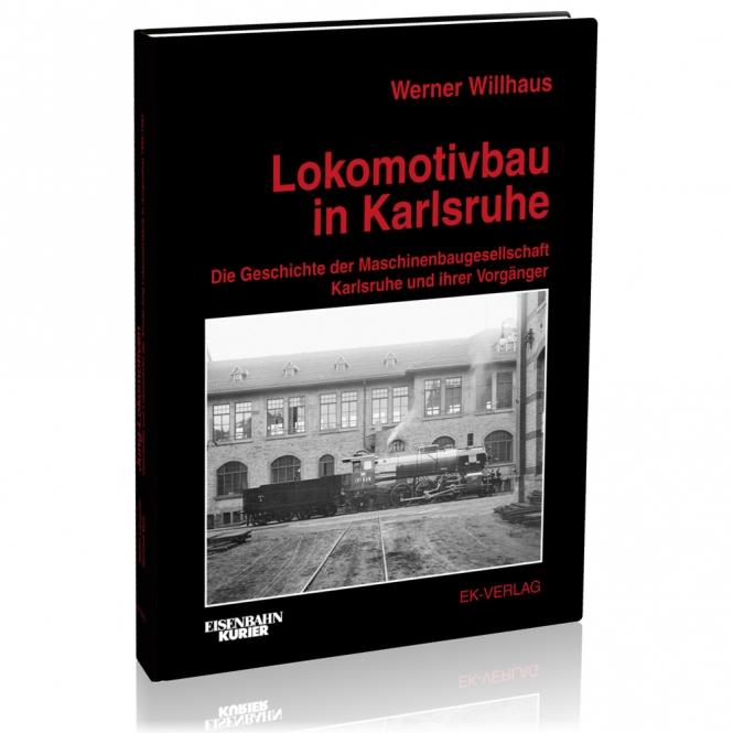 Lokomotivbau in Karlsruhe