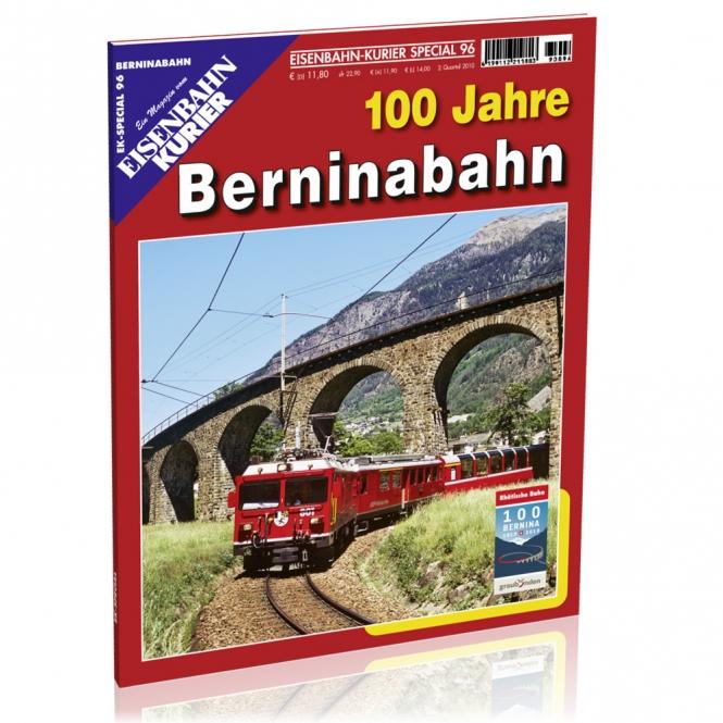 100 Jahre Berninabahn