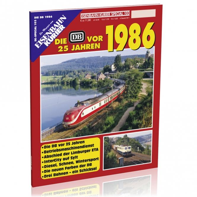 Die DB vor 25 Jahren - 1986