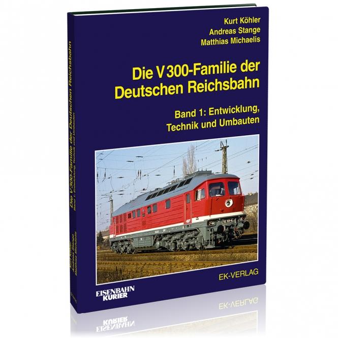 Die Baureihe V 300 der Deutschen Reichsbahn
