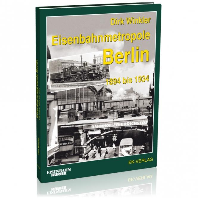 Eisenbahnmetropole Berlin