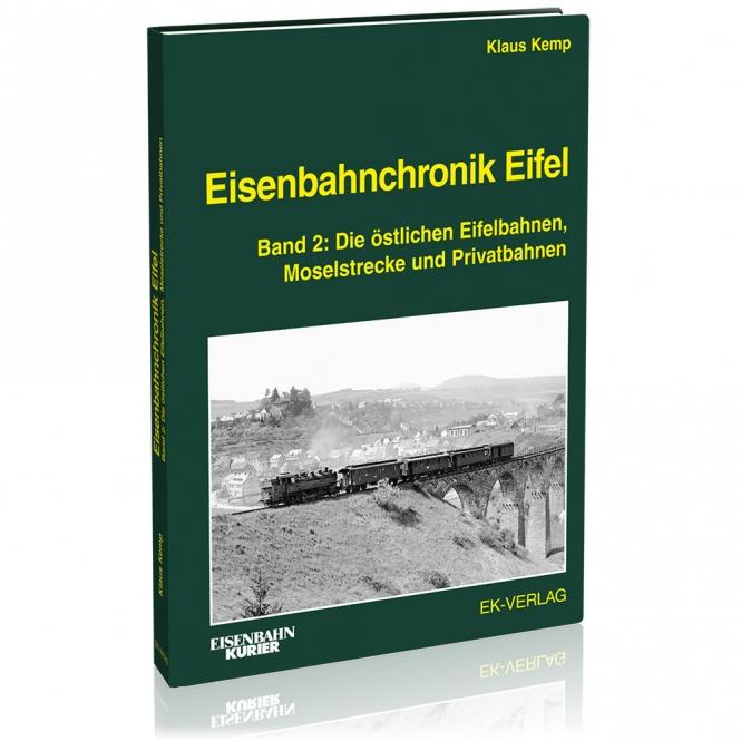 Eisenbahnchronik Eifel - Band 2