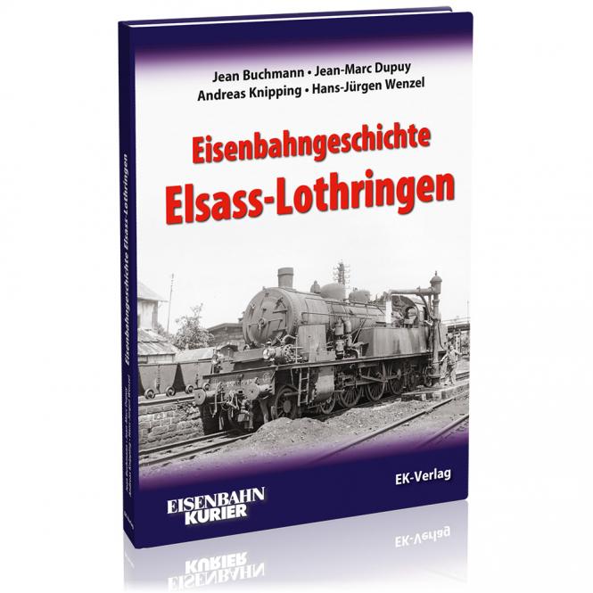 Eisenbahngeschichte Elsass-Lothringen