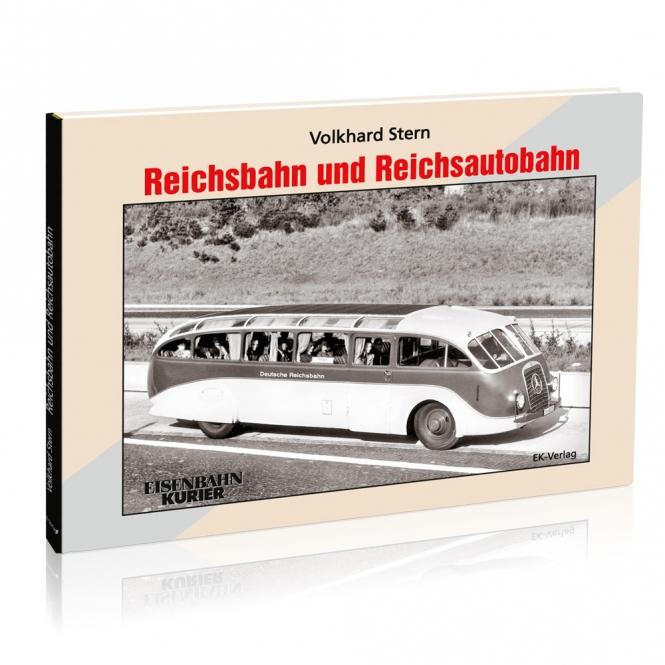 Reichsbahn und Reichsautobahn