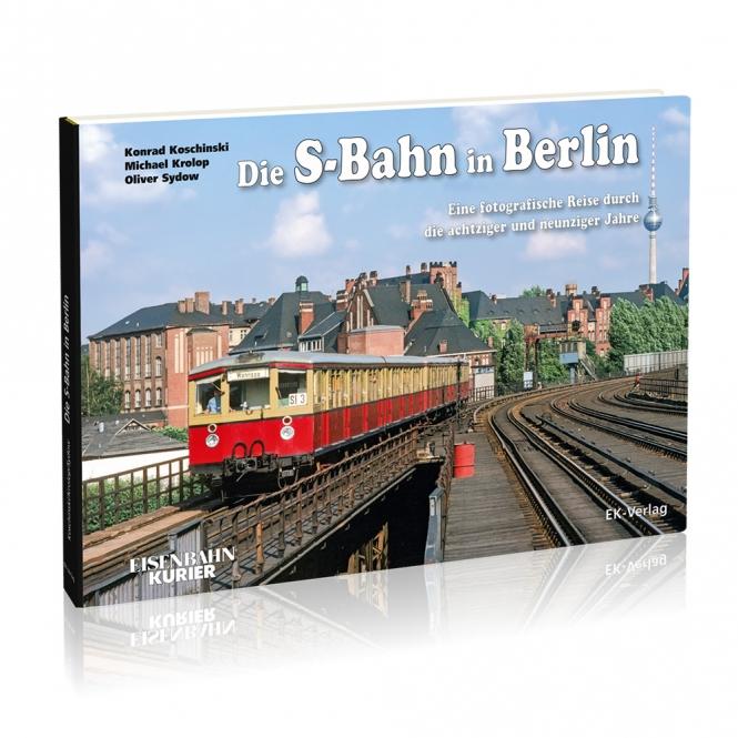 Die S-Bahn in Berlin