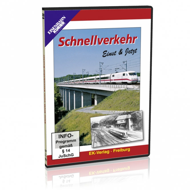 DVD - Schnellverkehr Einst & Jetzt