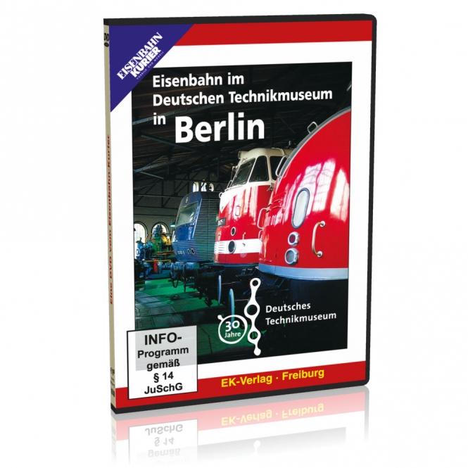DVD - Eisenbahn im Deutschen Technikmuseum in Berlin