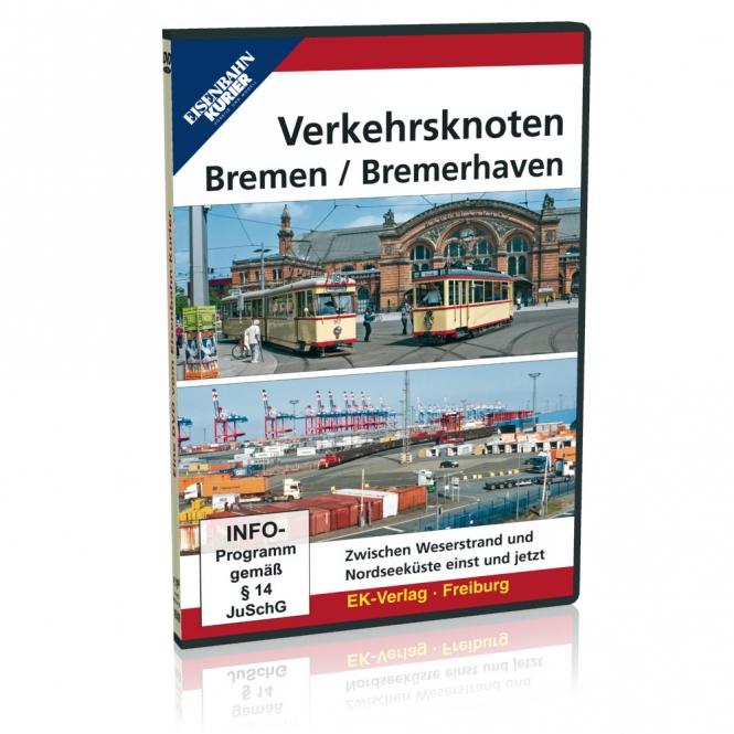 DVD - Verkehrsknoten Bremen und Bremerhaven