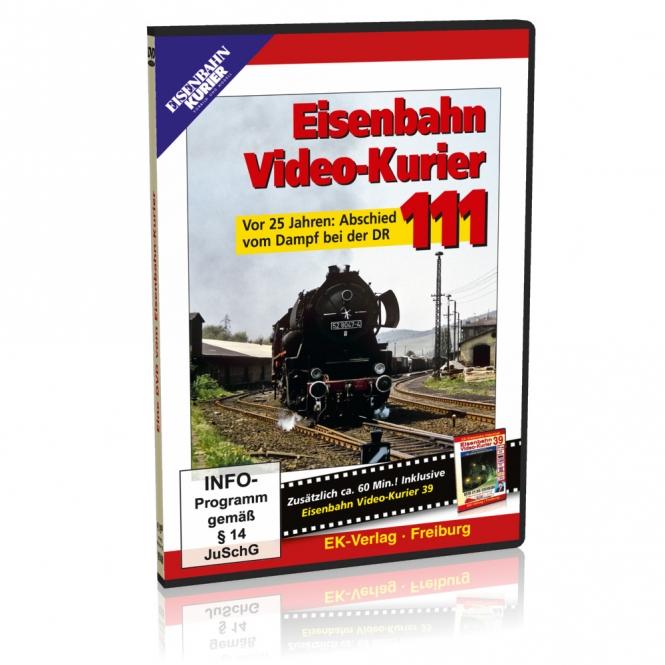 DVD - Eisenbahn Video-Kurier 111